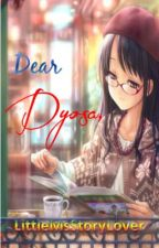 Dear, Dyosa by LittleMsStoryLover