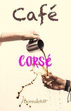 Café corsé by BorealeMP