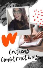 Mis críticas constructivas. (CERRADO) by JanaVMoreno