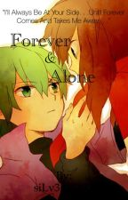 Forever & Alone by siLv3ryG0ld