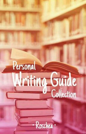 Personal Writing Guides Collection by Marlia_Zmey