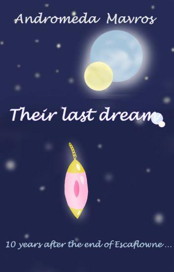 Escaflowne, Their last dream