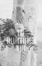 The Contract of a Billionaire (Billionaire Series #2) COMPLETED by Augureeun