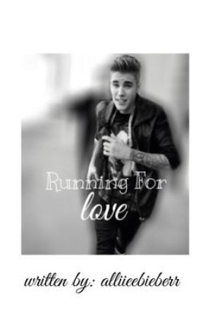 Running For Love by alliieebieberr