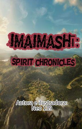 Imaimashī: Spirit chronicles. by Neo139