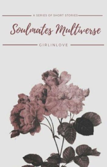Soulmates Multiverse