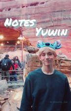 『 Notes 』     ↳ Yuwin by Softie_jun