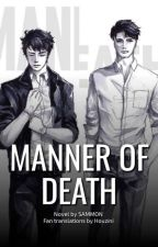 Manner of Death by Houzini