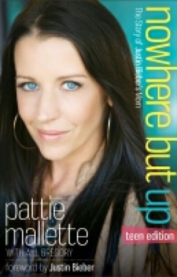 Nowhere but up By:Pattie Mallette (Teen edition)