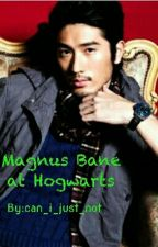 Magnus Bane at Hogwarts by can_i_just_not