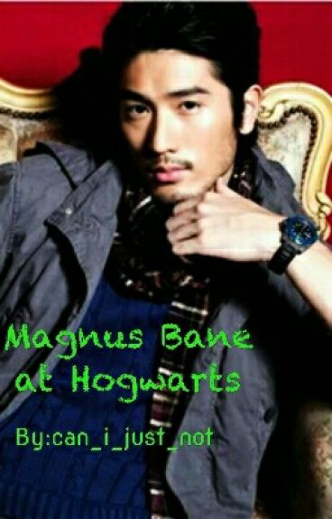 Magnus Bane at Hogwarts
