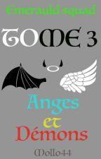Emerauld squad tome 3 : Anges et démons by Mollo44