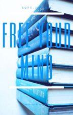 Free your mind [concorso di scrittura] by soft_jiminie
