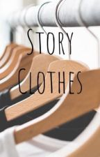 Story Clothes  by noswald315