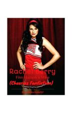Rachel Berry(Cheerios Fanfiction) by monchele57