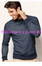 Billionaire's Love #2(BWWM Romance) by _beneee