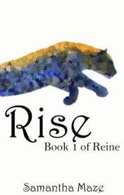 Rise by SamMaze