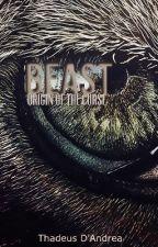 Beast: Origin of the Curse by bksmrtcrtkr