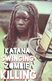 Katana Swinging Zombie Killing by Michonnebby