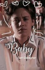 Baby|Carl Gallagher  by lilsomthin
