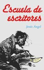 Escuela de escritores by Jesus_Angel