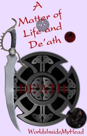 A Matter of Life and De'Ath    (𝓞𝓝𝓖𝓞𝓘𝓝𝓖) by WorldsInsideMyHead