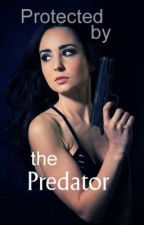 Protected by the Predator by BrokenSword