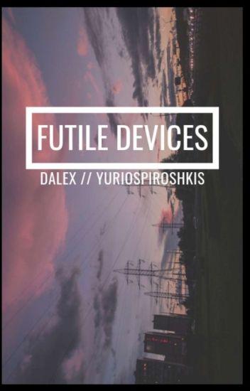 Futile Devises||dalex||vlogsquad