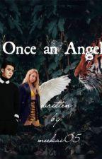 Once an Angel by meekai05