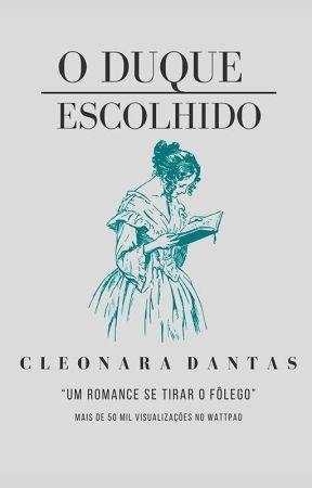 O Duque Escolhido by cleonaradantas