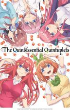 The 3rd Meets the Five (Quintessential Quintuplets Story) by JPPoole