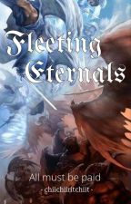 Fleeting Eternals by chiichiiritchiit