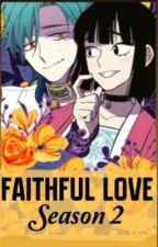 Faithful Love-Temporada 2 by PaulinaRodriguez704