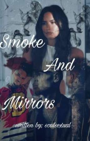Smoke and Mirrors  by soulsexual