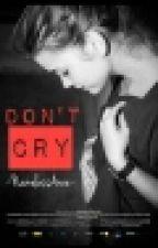 Don't Cry (Z.M) by NamelessArceeKilam
