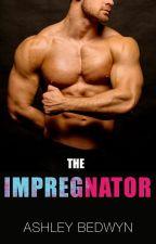 The Impregnator by AshleyBedwyn