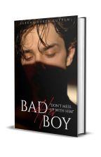 Her  Bad Boy  by CutyLyn123