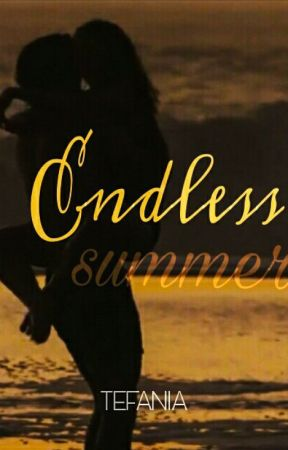 Endless Summer by tefania_stories