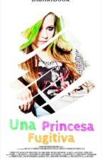Una Princesa Fugitiva © by BiankiBook