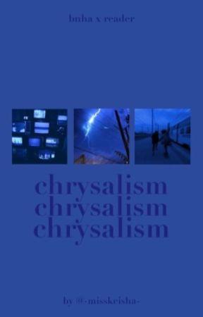 chrysalism   𝐁𝐍𝐇𝐀 by -misskeisha-