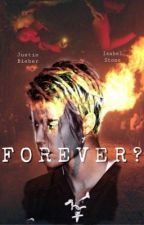 Forever?   Justin Bieber   by michelleamato
