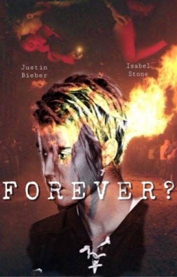 Forever? ||Justin Bieber||