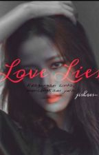 Love Lies by jishoes-
