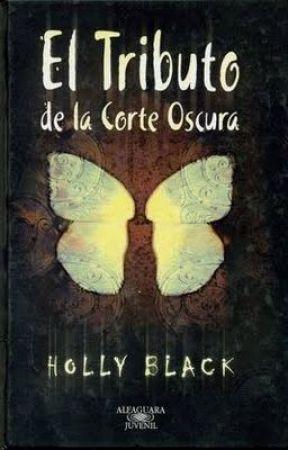 El tributo de la corte oscura - Holly Black by DiValdez