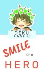 Smile of a Hero [Midoriya Izuku x Reader] by sadgiyuuu