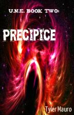 U.N.E. Book Two: Precipice (ON HOLD) by Captius