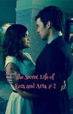 The Secret Life of Ezra and Aria #2 by pllloversunite