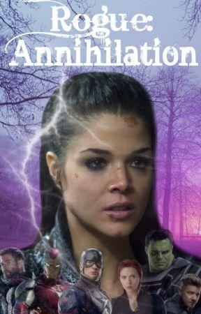 Rogue: Annihilation (An Avengers Sequel) by louleecutie