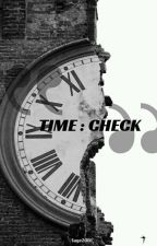 Time Check by mriamcah