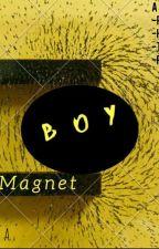 Boy Magnet by tamilah_